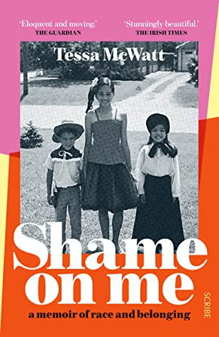Shame On Me: a memoir of race and belonging