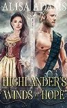 Highlander's Winds of Hope: A Scottish Medieval Historical Romance (Highlands' Elements of Fate Book 3)