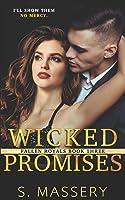 Wicked Promises: A Dark High School Bully Romance (Fallen Royals)