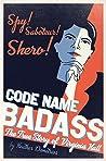 Code Name Badass:...