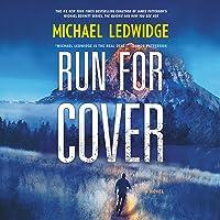 Run for Cover: A Novel (The Michael Gannon Series)