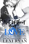 Not Without Your Love (The Boys of Jackson Harbor #7)