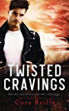 Twisted Cravings (The Camorra Chronicles, #6)