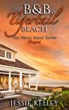 The B&B at Tigertail Beach (Marco Island Series Prequel)