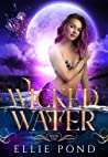 Wicked Water (Enchanted Elements #1)