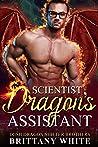 Scientist Dragon's Assistant (Irish Dragon Shifter Brothers, #9)