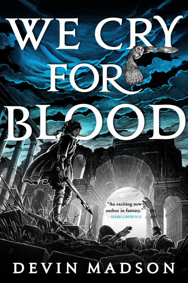 We Cry for Blood (The Reborn Empire, #3)