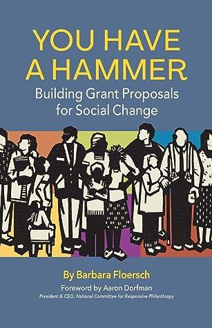 You Have a Hammer by Barbara Floersch