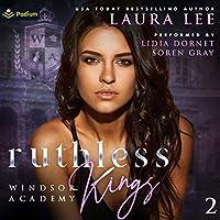 Ruthless Kings (Windsor Academy, #2)