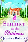 Summer at the Château: Every End has a New Beginning