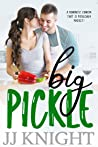 Big Pickle (The Pickle Family, #1)