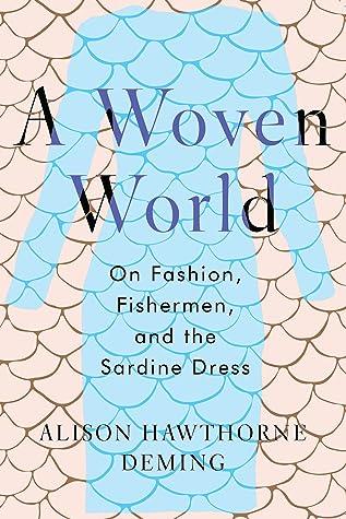 A Woven World: On Fashion, Fishermen, and the Sardine Dress