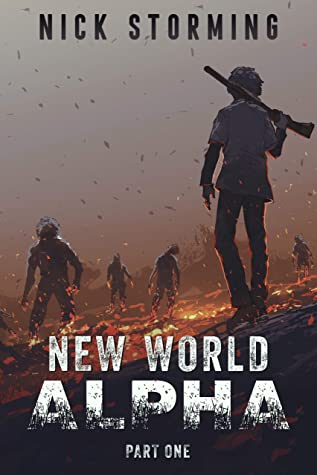 New World Alpha: Part One - A Post-Apocalyptic Fantasy
