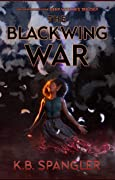 The Blackwing War (Deep Witches #1)
