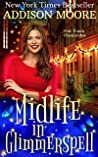 Midlife in Glimmerspell (Hot Flash Homicides 1)