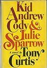 Kid Andrew Cody & Julie Sparrow