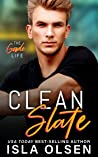 Clean Slate (The Goode Life, #1)