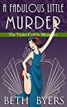 A Fabulous Little Murder: A Violet Carlyle Historical Mystery (The Violet Carlyle Mysteries Book 29)