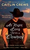 All Night Long with a Cowboy (Kittredge Ranch, #2)