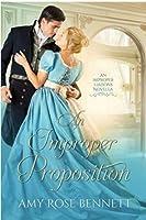 An Improper Proposition (Improper Liaisons #1)