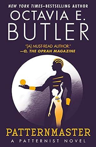 Goodreads | Patternmaster (Patternmaster, #4)