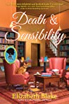 Death and Sensibility (A Jane Austen Society Mystery, #2)