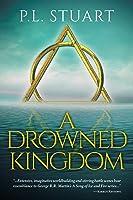 A Drowned Kingdom (The Drowned Kingdom Saga, #1)