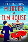 Murder at Elm House (A Miss Underhay Mystery #6)