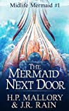 The Mermaid Next Door (Midlife Mermaid #1)