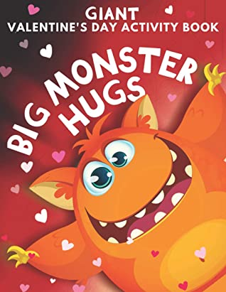 Big Monster Hugs Giant Valentine S Day Activity Book For Kids Coloring Pages Word Search Color By Number Crossword I Spy Mazes Crafts And More By Simple Kid Press