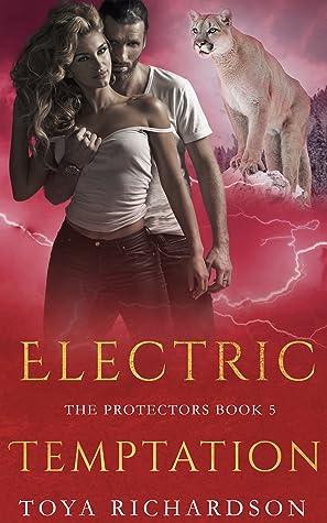 Electric Temptation (The Protectors, #5)
