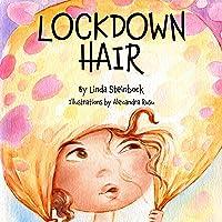 Lockdown Hair