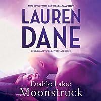 Moonstruck (Diablo Lake, #1)