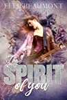 The Spirit of You
