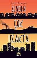 Senden Çok Uzakta (Because You'll Never Meet Me, #2)