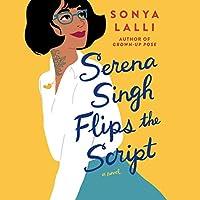 Serena Singh Flips the Script