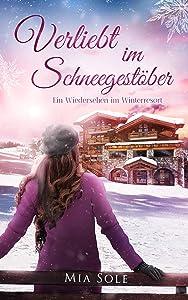 Verliebt im Schneegestöber: Ein Wiedersehen im Winterresort