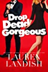 Book cover for Drop Dead Gorgeous