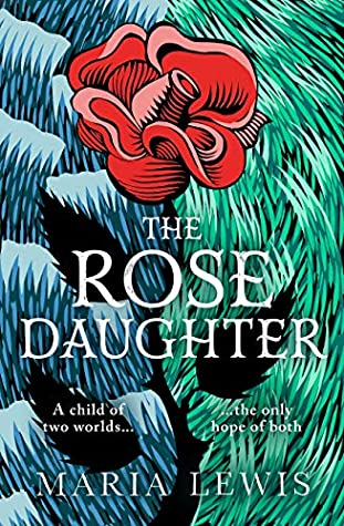 The Rose Daughter  (Supernatural Sisters #7)