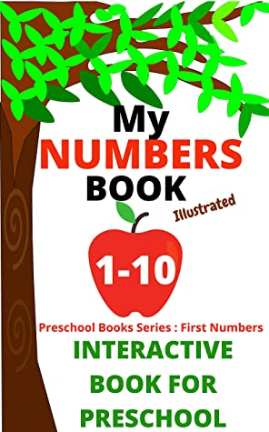 My Numbers Book 1-10 | Interactive Numbers Book For Preschool / Kindergarten With Fun Quiz: Number 1 - 10 Activity Book for toddlers preschool and Kindergarten (Preschool Books Series)