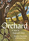 Orchard: A year in englishs eden
