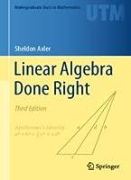 Linear Algebra Done Right 3rd edition