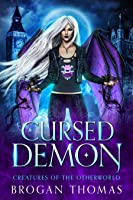 Cursed Demon (Creatures of the Otherworld)