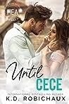 Until Cece