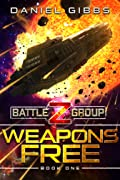 Weapons Free (Battlegroup Z, #1)
