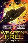 Weapons Free (Battlegroup Z, #1)