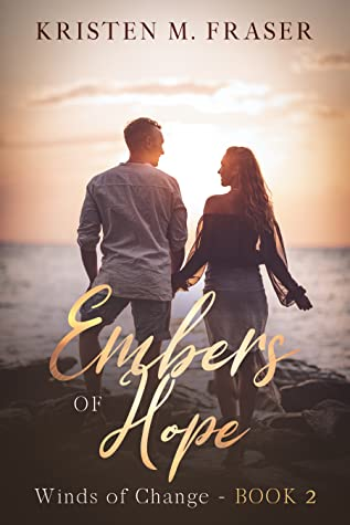 Embers of Hope (Winds of Change, #2)