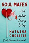 Soul Mates and Other Fairy Tales: A novella