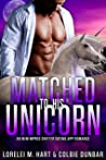 Matched To His Unicorn (The Dates of Our Lives, #5)