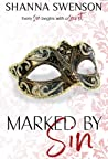 Marked by Sin (Sin and Secrets, #4)